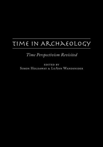 Time in Archaeology: Time Perspectivism Revisited