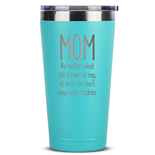 Mom, Ugly Children - 16 oz Mint Insulated Stainless Steel Tumbler w/Lid Mug Cup for Women - Birthday Mothers Day Christmas Gift Ideas from Daughter Son - Mother Moms Madre Gifts Idea Kid Children