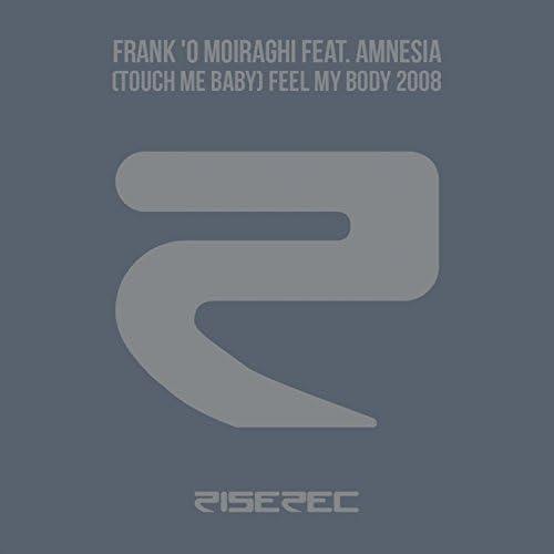 Frank'O Moiraghi feat. Amnesia
