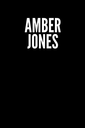 Amber Jones Blank Lined Journal Notebook custom gift: minimalistic Cover design, 6 x 9 inches, 100 pages, white Paper (Black and white, Ruled)