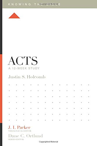 Acts: A 12-Week Study (Knowing the Bible)