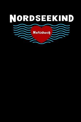 Nordseekind Notizbuch: Liniert, 6X9inch (Ca. Din A5)