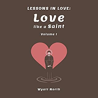 Lessons in Love: Love Like a Saint (Volume 1) cover art