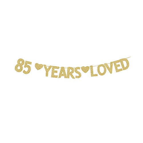 85 Years Loved Banner, 85th Birthday Party Gold Gliter Paper Sign Decors Photo Backdrops