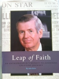 Leap of faith: An honest to goodness entreprenuer's uplifting journey