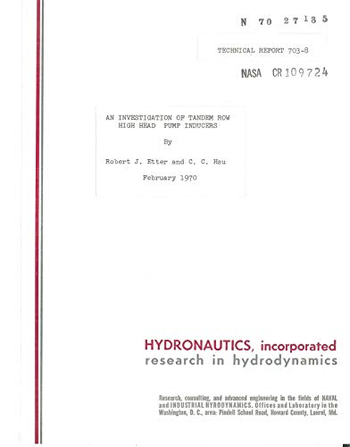 An investigation of tandem row high head pump inducers Interim report (English Edition)