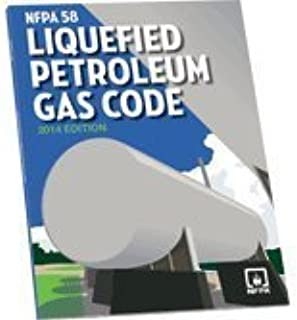 NFPA 58: Liquefied Petroleum Gas Code, 2014 Edition by NFPA (2014-05-04)