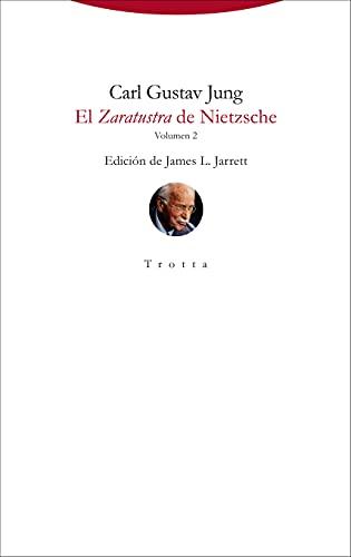 El Zaratustra de Nietzsche: Volumen 2