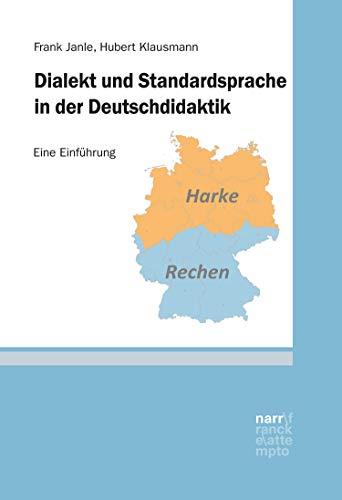 Dialekt und Standardsprache in der Deutschdidaktik: Eine Einführung