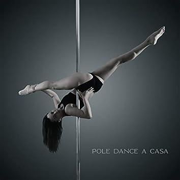 Pole Dance a Casa: Música de Fondo Sexy para Ejercicios de Fitness y Baile Erótico