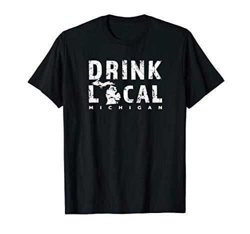 Drink Local Michigan Craft Beer MI Breweries Souvenir Gift T-Shirt