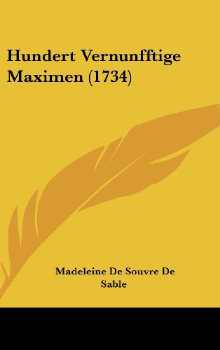 Hundert Vernunfftige Maximen (1734)