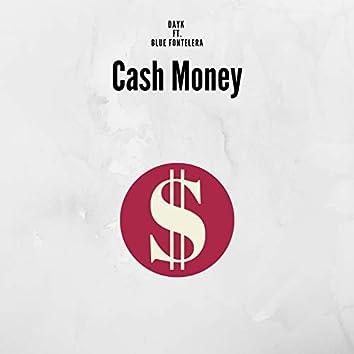 Cash Money (feat. Blu Fontelera)
