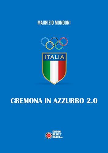Cremona in azzurro 2.0