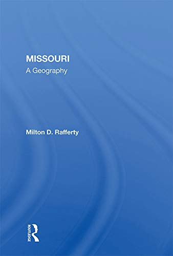 Missouri: A Geography (English Edition)