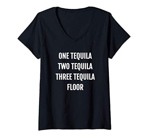 Donna One Tequila Two Tequila Three Tequila Floor Funny Maglietta con Collo a V