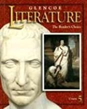 Glencoe Literature: The Reader's Choice : Course 5 by Chin Veverly Ann Wolfe Denny Copeland Jeffrey Dudzinski Mary Ann Ray William Royster Jacqueline Jones (2000-01-01) Hardcover