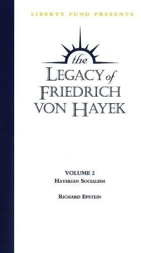 Legacy of Friedrich Von Hayek: Hayekian Socialism