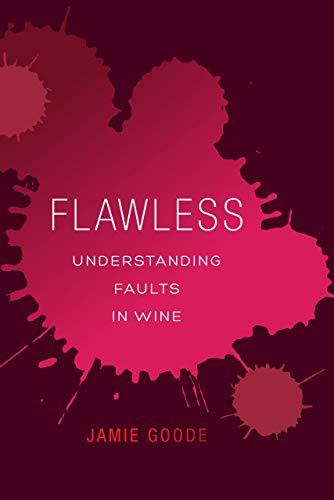 Flawless: Understanding Faults in Wine