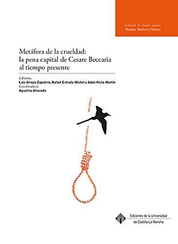 Metáfora de la crueldad: la pena capital de Cesare Beccaria al tiempo presente: 017 (MARINO BARBERO SANTOS)
