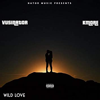 Wild Love (feat. Kmore)