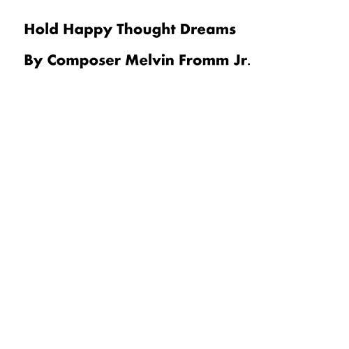 Composer Melvin Fromm Jr