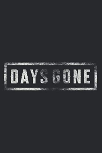 Days Gone Ride The Broken Road Farewell Original: Plan Your Day In Seconds: Notebook Planner, Daily Planner Journal, To Do List Notebook, Daily Organizer
