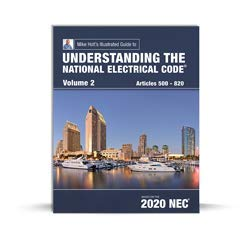 Compare Textbook Prices for Understanding the National Electrical Code, Volume 2 textbook, 2020 NEC  ISBN 9781950431083 by Mike Holt