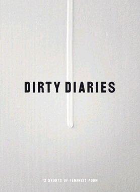 Dirty Diaries ( Skin / Fruitcake / Night time / Dildoman / Body contact / Red like Cherry / On your back woman / Phonesex / Brown member / F [ Origen Sueco, Ningun Idioma Espanol ]