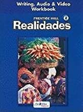 PRENTICE HALL SPANISH REALIDADES WRITING, AUDIO, AND VIDEO WORKBOOK LEVEL 2 FIRST EDITION 2004C