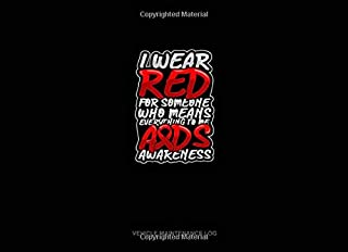 I Wear Red For Someone Who Means Everything To Me AIDS Awareness: Vehicle Maintenance Log