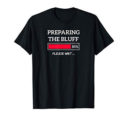 Poker Bluff - Poker Laterne - lustiges Geschenk T-Shirt