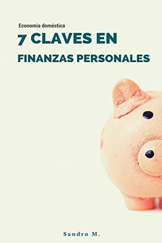 Economía doméstica 7 Claves en Finanzas Personales