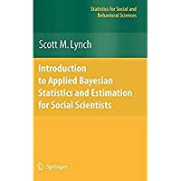 Introduction to Applied Bayesian Statistics and Estimation for Social Scientists (Statistics for Social and Behavioral Sciences)【洋書】 [並行輸入品]