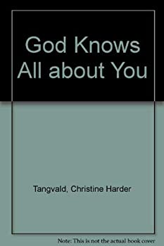 God Knows All about You 1555134750 Book Cover