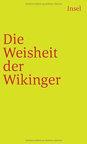 Die Weisheit der Wikinger (insel taschenbuch)