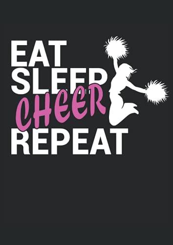 Eat Sleep Cheer Repeat: Cuaderno de líneas forrado, DIN A4 (21 x 29,7 cm), 120 páginas, papel color crema, cubierta mate