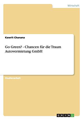 Go Green? - Chancen für die Traum Autovermietung GmbH
