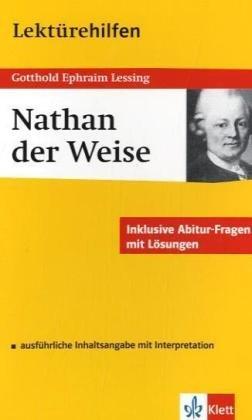 Lektürehilfen Nathan der Weise. Ausführliche Inhaltsangabe und Interpretation