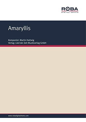 Amaryllis: Notenausgabe für Akkordeon (German Edition)