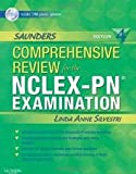 Saunders Comprehensive Review for the NCLEX-PN® Examination (Saunders Comprehensive Review for Nclex-Pn) 4th (forth) edition