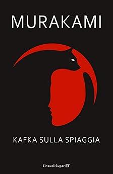 Kafka sulla spiaggia (Super ET) di [Murakami Haruki, Giorgio Amitrano]