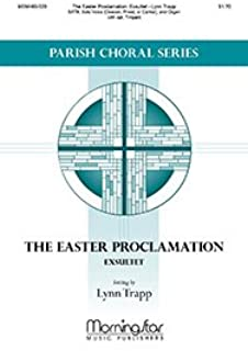 The Easter Proclamation: Exsultet(Choral Score) - Organ, Timpani - Choral Sheet Music