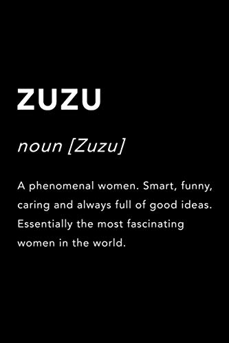 ZUZU Name Gift Journal: This Design is the perfect Gift Idea for anyone named ZUZU