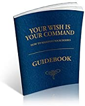 Your Wish is Your Command Guidebook