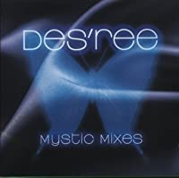 Mystic Remixes: Best Remixes by Des'ree (1999-09-14)
