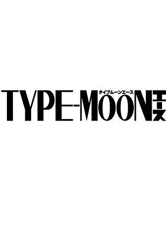 TYPE-MOONエースVOL.13 _0