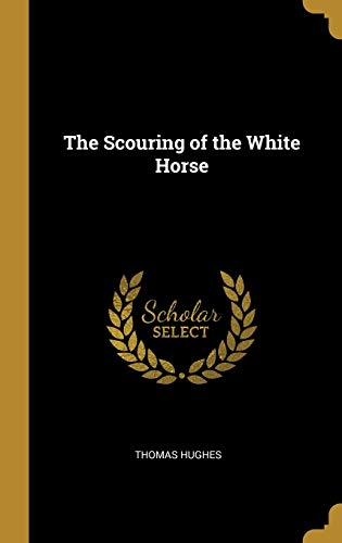 The Scouring of the White Horse