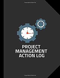 """Project Management Action Log: Perfect Project Organizer, Meeting Schedule Attendees, Execution Plans, Cost Control, Make Actions Notes, Follow Up Item, Reminder Notes, 8.5"""" x 11"""". (Project Logs)"""
