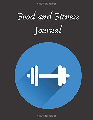 Food and Fitness Journal: Meal planner and Exercise Journal